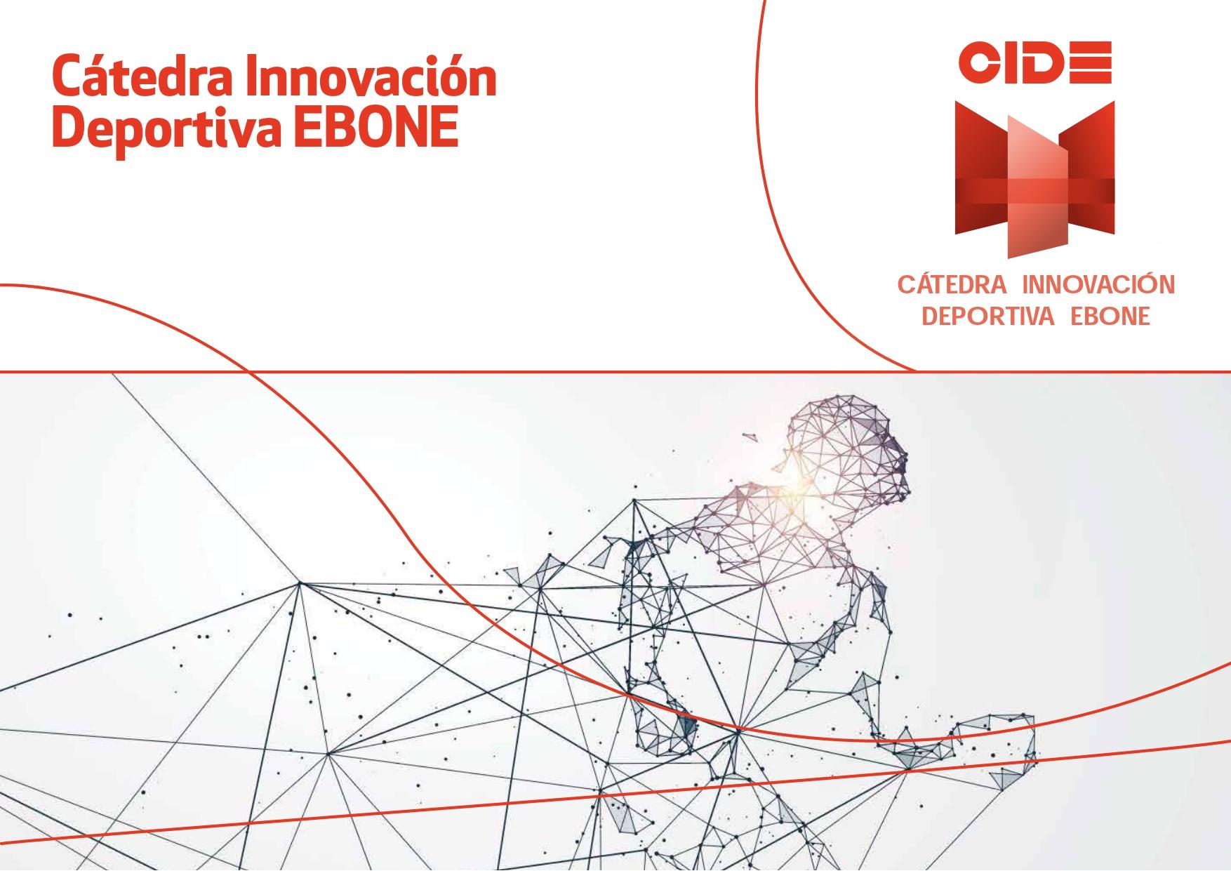 Cátedra en Innovación Deportiva Ebone (CIDE)